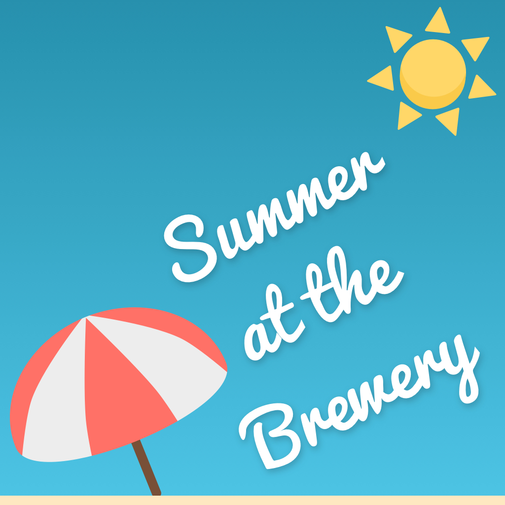 summer at the brewery