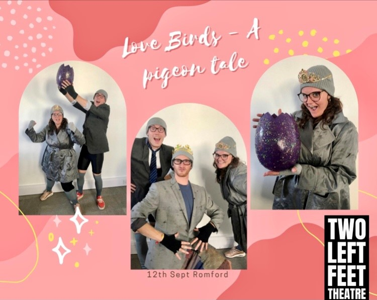 Two Left Feet Theatre presents Love Birds – A Pigeon Tale